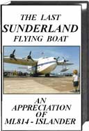 The Last Sunderland Flying Boat